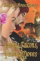 Soaring Falcons, Falling Doves