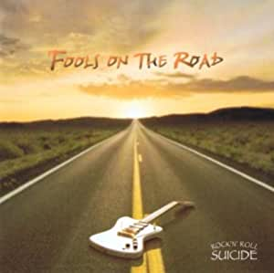FOOLS ON THE ROAD