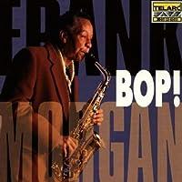 Bop! by Frank Morgan (1997-01-28)