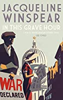 In This Grave Hour (Maisie Dobbs)
