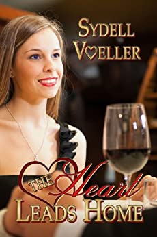 [Voeller, Sydell]のThe Heart Leads Home (English Edition)
