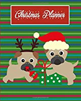 Christmas Planner: Cute Pug Dogs 3-Year Undated Organizer, Stress-Free Holiday Planner, Budget Planner, Card Tracker, Large Keepsake Journal