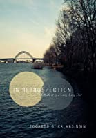 In Retrospection: I Made It by a Long, Long Shot