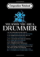 Composition Notebook: Drummer You're A Drummer If Funny Drum Lover Gift, Journal 6 x 9, 100 Page Blank Lined Paperback Journal/Notebook