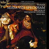 Victoria: Missa Vidi speciosam, Motets by Westminster Cathedral Choir (2011-09-13)