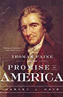 Thomas Paine And The Promise Of Ame