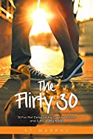 The Flirty Thirty: 30 Fun First Dates for the Greater Boston and Surrounding Areas