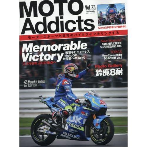 MOTO Addicts(モトアディクツ) 2016年 11 月号 [雑誌]