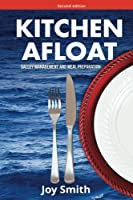 Kitchen Afloat: Galley Management and Meal Preparation (Recreational Boating)