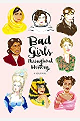 Bad Girls Throughout History: A Journal Diary