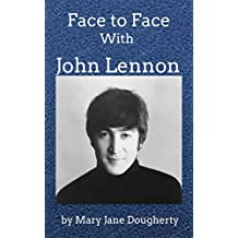 Face to Face with John Lennon