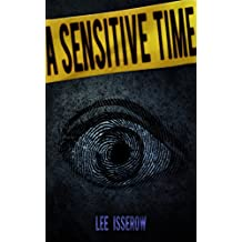 A Sensitive Time (Touch Sensitive Book 1)