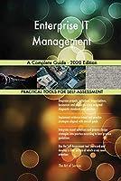 Enterprise IT Management A Complete Guide - 2020 Edition
