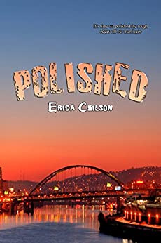 Polished (Rusty Knob Book 4) by [Chilson, Erica]