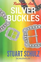 Rainbows and Silver Buckles