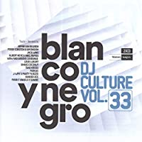 Blanco Y Negro DJ Culture Vol. 33