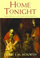 Home Tonight by Henri J M Nouwen(2009-09-01)
