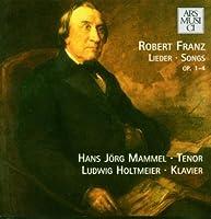 Franz: Klaverlieder Op. 1