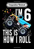 Composition Notebook: Kids 6 Year Old 6th Birthday Boy Monster Truck Car, Journal 6 x 9, 100 Page Blank Lined Paperback Journal/Notebook