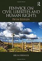 Fenwick on Civil Liberties & Human Rights by Helen Fenwick Richard Edwards(2016-11-23)