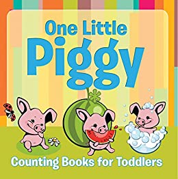 amazon one little piggy counting books for toddlers early