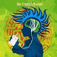 Re-fresh Brain 01 by DIGITAL TRIBE