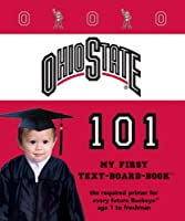 The Ohio State University 101: My First Text Board Books