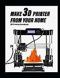 Make 3D Printer From Your Home: 3D Printer handb