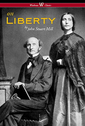 On Liberty (Wisehouse Classics - The Authoritative...