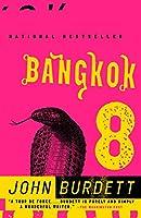 Bangkok 8: A Royal Thai Detective Novel (1) (Royal Thai Detective Novels)