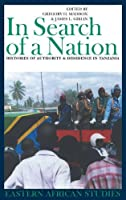 In Search of a Nation: Histories of Authority and Dissidence in Tanzania (Eastern African Studies) by James L. Giblin(2005-10-20)