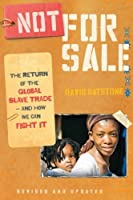 Not for Sale: The Return of the Global Slave Trade-and How We Can Fight It【洋書】 [並行輸入品]