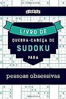 Livro de quebra-cabeças de Sudoku para pessoas obsessivas