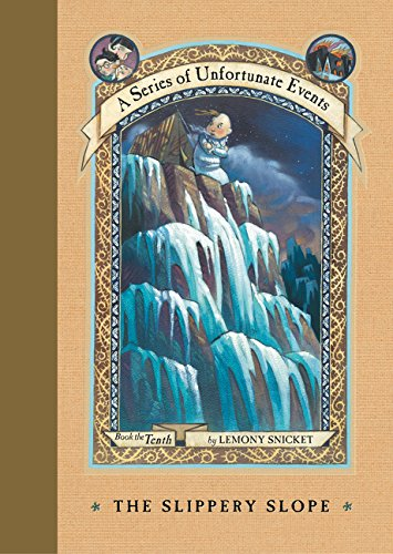 The Slippery Slope (A Series of Unfortunate Events, No. 10)の詳細を見る
