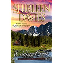 Wildfire Creek (Redemption Mountain Historical Western Romance Book 2)