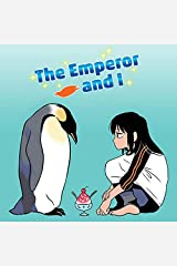 The Emperor and I Kindle版