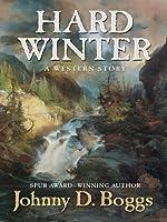 Hard Winter: A Western Story (Five Star Westerns)