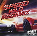 スピード -ワイルド・メガミックス-