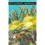 Stunning Mosaics: Book A320 (English Edition)