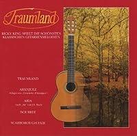 Traumland-Die schsten klassischen Gitarrenmelodien