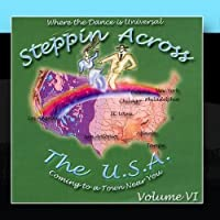 Steppin Across The USA - Volume 6 by Various Artists - Steppin Across The USA