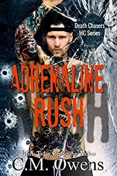 Adrenaline Rush (Death Chasers MC Series Book 4) by [Owens, C.M.]