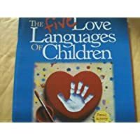 Five Love Languages of Children Parent Act Guide