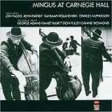 Mingus at Carnegie Hall 画像