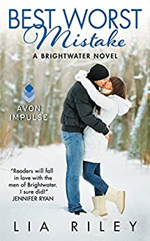 Best Worst Mistake: A Brightwater Novel by [Riley, Lia]
