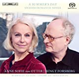 スウェーデン・ロマン派歌曲集 (A Summer's Day - Swedish Romantic Songs / Anne Sofie von Otter, Bengt Forsberg / Berwald, Geijer, Lindblad, Soderman) [SACD Hybrid] [輸入盤]