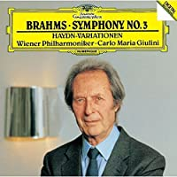 Brahms: Symphony No.3. Haydn-Variations by Carlo Maria Giulini (2014-02-26)