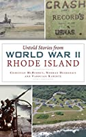 Untold Stories from World War II Rhode Island