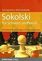Sokolski fuer Schwarz und Weiss: Schockieren Sie Ihren Gegner mit dem Orang-Utan