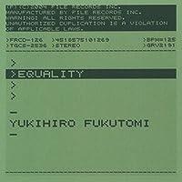 Equality by Yukihiro Fukutomi (2004-10-28)